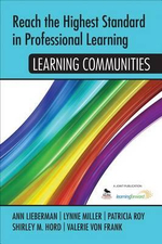 Reach the Highest Standard in Professional Learning : Learning Communities