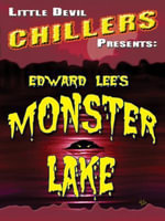 Monster Lake - Edward Lee