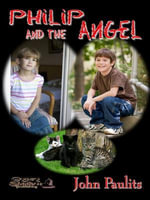 Philip and the Angel - John Paulits