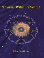 Dreams within Dreams - Allan Sankirtan