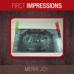 First Impressions - Merri Joy