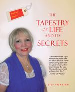 From Me to You the Tapestry of Life and Its Secrets - Lily Foyster