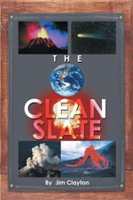 The Clean Slate - Jim Clayton