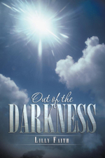 Out of the Darkness -  Lilly Faith