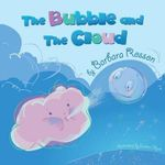 The Bubble and the Cloud - Barbara Rosson
