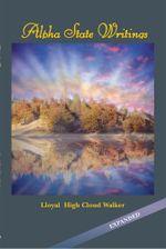 Alpha State Writings -  Lloyal High Cloud Walker