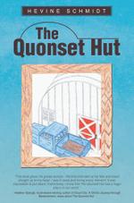 The Quonset Hut - Hevine Schmidt