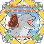 Dolphin Rescue : Adventure One - Melanie Joy King