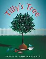 Tilly's Tree - Patricia Ann Marshall