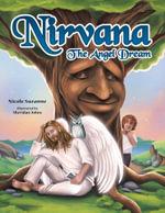 Nirvana : The Angel Dream - Nicole Suzanne