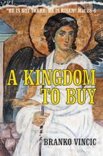 A Kingdom to Buy - Branko Vincic