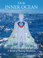 Our Inner Ocean : A World of Healing Modalities - Lecain W. Smith