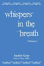 Whispers in the Breath - Austin Gray