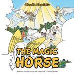 THE MAGIC HORSE - Claudia Casciato