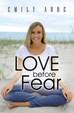 Love before Fear - Emily Aube