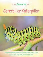 Caterpillar Caterpillar - Cammie Ho