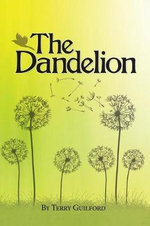 The Dandelion - Terry Guilford