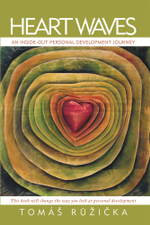 Heart Waves : An Inside-Out Personal Development Journey - Tomáš| Ružicka