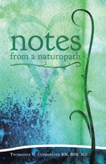 Notes from a Naturopath - BSN, ND, Thomasina Copenhaver RN