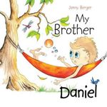 My Brother Daniel - Jenny Berger