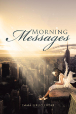 Morning Messages - Emma Gruzlewski