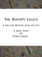 The Bunyip's Legacy - Yubbah Joshika