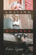 Leaving Houses - Peter James