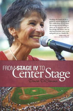 From Stage IV to Center Stage - Denise DeSimone