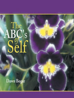 The ABC's of Self - Dawn Bogar