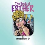 The Book of Esther : Genesis Chapter 38 - S. Ernest Signor Sr.
