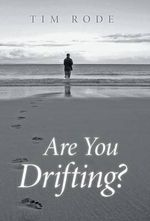 Are You Drifting? - Tim Rode