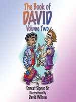 The Book of David Volume Two - Ernest Signor