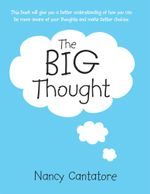 The Big Thought - Nancy Cantatore