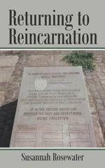 Returning to Reincarnation - Susannah Rosewater