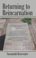 Returning to Reincarnation - Susannah Rosewater