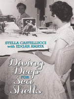 Diving Deep for Sea Shells - Stella Castellucci
