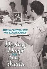 Diving Deep for Sea Shells - Stella Castellucci
