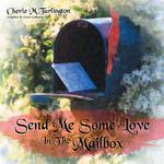 Send Me Some Love in the Mailbox - Cherie M. Turlington