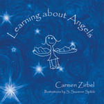 Learning about Angels - Carmen Zirbel