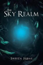 The Sky Realm - Sheeza Iqbal