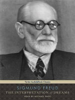 The Interpretation of Dreams : Includes Pdf Ebook - Sigmund Freud