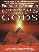 Chariots of the Gods - Erich von Daniken