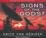 Signs of the Gods? - Erich von Daniken