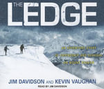 The Ledge : An Adventure Story of Friendship and Survival on Mount Rainier - Jim Davidson