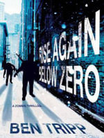 Rise Again : Below Zero - Ben Tripp