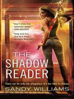 The Shadow Reader : 1 - Sandy Williams