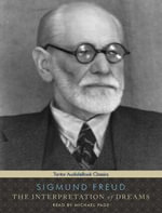 The Interpretation of Dreams [With eBook] : Library Edition: Includes PDF eBook - Sigmund Freud