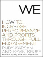 We : How to Increase Performance and Profits Through Full Engagement Library Edition - Rudy Karsan