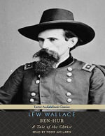 Ben-Hur : A Tale of the Christ [With eBook] - Lew Wallace
