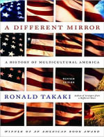 A Different Mirror : A History of Multicultural America Library Edition - Ronald Takaki